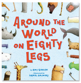 Around the World on Eighty Legs written by Amy Gibson